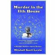 Murder in the 11th House: A Starlight Detective Agency Mystery  Star . EXLIBRARY