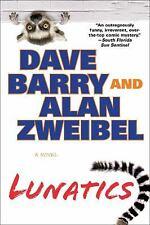 Lunatics - LikeNew - Barry, Dave - Paperback