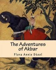 USED (LN) The Adventures of Akbar by Flora Annie Steel