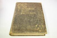 The Hundred Best Pictures 7th Edition 1901 by C.Hubert Letts