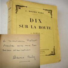 DIX SUR LA ROUTE  J.Bruno Ruby avec envoi et dédicace de l'auteur  !