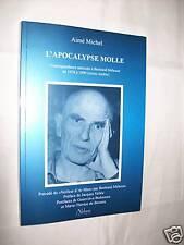 """Aimé MICHEL """"L'APOCALYPSE MOLLE, CORRESPONDANCE""""  (2008) Préface de J. VALLEE"""
