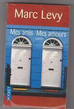 Marc Levy - Mes amis - Mes amours - très bon état -2007