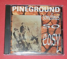 Pineground - Sometimes so easy -- CD / Rock