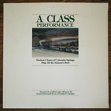 A Class Performance Choirs Of Colorado Springs Sing All The Season's Best LP NOS
