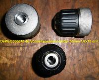 1x DeWALT 330075-46 Schnellspannbohrfutter 10mm 1/2x20 unf., auch für ELU Geräte