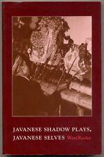 Ward Keeler / Javanese Shadow Plays Javanese Selves 1987