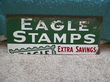 "Vintage Eagle Stamps Extra Savings Metal Sign 41-1/2""x17-1/4"" Gas Oil Grocery"