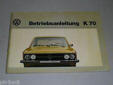 Instrucciones Servicio Manual Volkswagen VW k 70 , Stand 08/1973