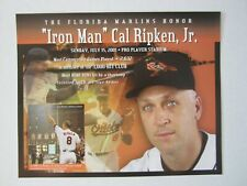 CAL RIPKEN 8 X 10 FLORIDA MARLINS 2001 STADIUM GIVEAWAY Baltimore Orioles