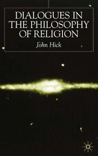 Dialogues in the Philosophy of Religion by John Hick (2001, Hardcover, Revised)