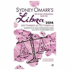 Sydney Omarr's Day-By-Day Astrological Guide for the Year 2014: Libra (Sydney