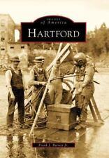 Hartford (Vermont) by Frank J. Barrett, Jr. (2009) Images of America Series