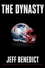 The Dynasty by Jeff Benedict: New