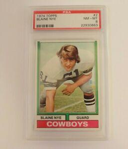 1974 Topps #2 Blaine Nye PSA 8 Dallas Cowboys