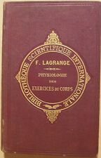 LAGRANGE Fernand - PHYSIOLOGIE DES EXERCICES DU CORPS - 1889