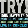 NEW Try! John Mayer Trio Live in Concert (Audio CD)
