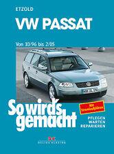VW PASSAT ab 1996 Reparaturanleitung Reparaturbuch Jetzt helfe ich mir selbst