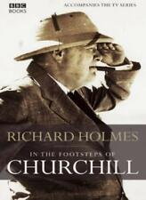 In the Footsteps of Churchill,Richard Holmes- 9780563521761