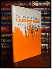 A Clockwork Orange by Anthony Burgess Near Mint Hardback BC Edition 1st Printing