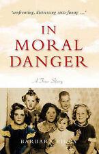 In Moral Danger by Barbara Biggs Paperback, 2003 NEW 9780957912144