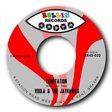 """VOOLA & THE JAYHAWKS - """"TEMPTATION"""" b/w """"YOU SURE DON'T LOVE ME""""- LISTEN TO BOTH"""