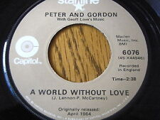 """PETER & GORDON - A WORLD WITHOUT LOVE / NOBODY I KNOW   7"""" VINYL"""