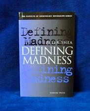 Defining Madness by Peter Shea (Paperback, 1999)
