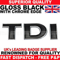 TDI Badge Black Chrome Edge For VW T5 Transporter Caddy Golf New