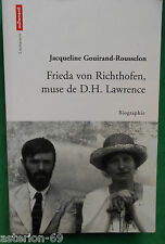 FRIEDA VON RICHTHOFEN MUSE DE DH LAWRENCE  J GOUIRAND ROUSSELON