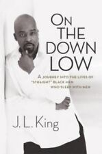 On the Down Low: A Journey into the Lives of 'Straight' Black Men Who Sleep wit