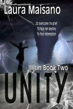 Unity: Illirin Book Two (Paperback or Softback)