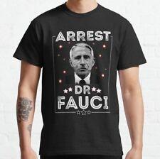 Arrest Fauci Dr Fauci Prison T-Shirt