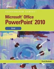 Microsoft  PowerPoint  2010: Illustrated Brief (Illustrated Series)