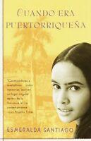 Cuando Era Puertorriquena, Paperback by Santiago, Esmeralda, Brand New, Free ...