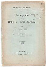 E. ULRIX LA LEGENDE DE LA BELLE AU BOIS DORMANT 1906 ETUDE SUR L'ORIGINE