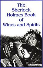 THE SHERLOCK HOLMES BOOK OF WINES AND SPIRITS