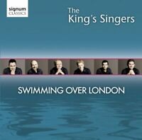 King's Singers - Swimming Over London - The Kings Singers [CD]