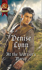 At The Warrior's Mercy Historical Warehaven Warriors by Denise Lynn A9 LL387
