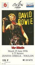 RARE / TICKET BILLET DE CONCERT - DAVID BOWIE : LIVE A TOULON ( FRANCE ) 1996