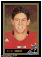 ERIC CROUCH HEISMAN TROPHY SERIES CARD - CUSTOM MADE - NEBRASKA 2001