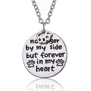 No Longer by My Side But Forever In My Heart Paw Prints Loss of Pet Necklace