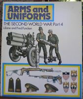 Arms and Uniforms The Second World War Part 4 L & F Funcken sc 1984 Prentice-Hal