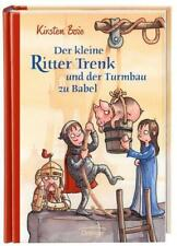 Der kleine Ritter Trenk und der Turmbau zu Babel von Boie, Kirsten