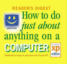 How to Do Just About Anything on a Computer (Readers Digest), Reader's Digest, N