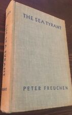 The Sea Tyrant Peter Freuchen Hardcover 1932