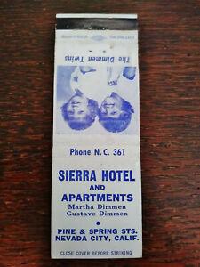 Vintage Matchcover: Sierra Hotel & Apartments, Dimmen Twins, Nevada City, CA  36