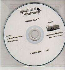 (CJ164) Sparrow & The Workshop, Faded Glory - 2011 DJ CD