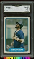 1982 Fleer #336 Harold Baines Graded GMA 10 GEM MINT~ PSA 10?~ White Sox HOF