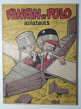 Fanfan et Polo aviateurs Attanasio Charlier Ed. de la libre Belgique 1951 BE